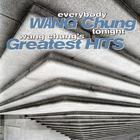 Everybody Have Fun Tonight: Wang Chung's Greatest Hits