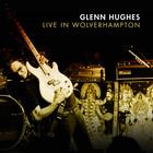 Glenn Hughes - Live At Wolverhampton CD1