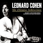 Leonard Cohen - The Classic Interviews