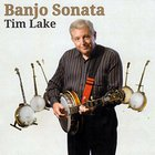 Tim Lake - Banjo Sonata