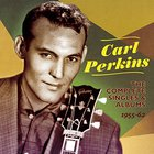 Carl Perkins - Complete Singles And Albums 1955-62