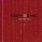 Fleetwood Mac - Say You Will CD2
