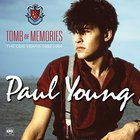 Paul Young - Tomb of Memories: The CBS Years