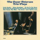 Oscar Peterson - Oscar Peterson Trio Plays