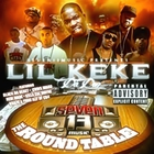 Lil' Keke - The Round Table