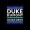 Duke Dumont - Ocean Drive (CDS)