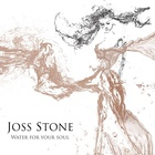 Joss Stone - Water For Your Soul (Deluxe Edition)