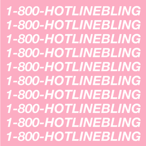 Hotline Bling (CDS)