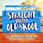 VA - Straight Outta Old Skool CD1