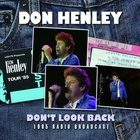 Don't Look Back: 1985 Radio Broadcast