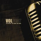 Volbeat - The Strength/ The Sound/ The Songs