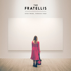 The Fratellis - Eyes Wide, Tongue Tied (Japanese Special Deluxe Edition)
