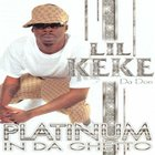 Lil' Keke - Platinum In The Ghetto