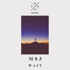 M83 - Wait (Kygo Remix) (CDS)
