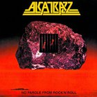 Alcatrazz - No Parole From Rock N Roll: Expanded Edition