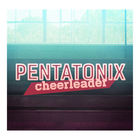 Pentatonix - Cheerleader (CDS)
