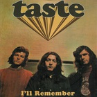 Taste - I'll Remember CD1