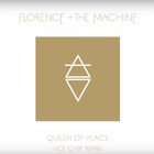 Florence + The Machine - Queen Of Peace (Hot Chip Remix) (CDS)