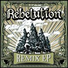 Rebelution - Remix (EP)