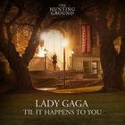 Lady GaGa - Til It Happens To You (CDS)