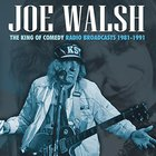 Joe Walsh - The King Of Comedy