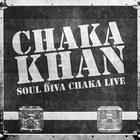 Chaka Khan - Soul Diva Chaka Live
