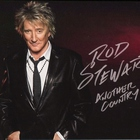 Rod Stewart - Another Country (Deluxe Edition)