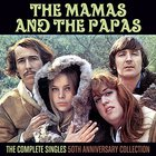 The Mamas & The Papas - The Complete Singles - The 50th Anniversary Collection