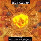 Eliza Carthy - Eliza Carthy & The Kings Of Calicutt