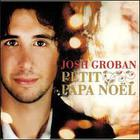 Josh Groban - Petit Papa Noel (French) (CDS)