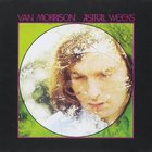 Van Morrison - Astral Weeks (Extended Edition)