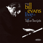 Bill Evans - Live At Art D'lugoff's: Top Of The Gate