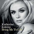 Katherine Jenkins - Bring Me To Life (European Edition) (CDS)