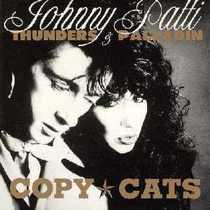 Copy Cats (With Patti Palladin)