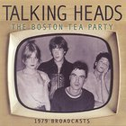 Talking Heads - Boston Tea Party