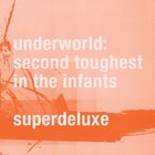 Second Toughest In The Infants (Super Deluxe Edition) CD4
