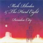 Mick Rhodes & The Hard Eight - Paradise City