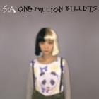 SIA - One Million Bullets (CDS)