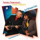 Tommy Emmanuel - Just Between Frets (With Frank Vignola)