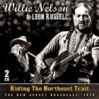 Willie Nelson - Riding The Northeast Trail