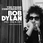 Bob Dylan - The Press Conferences