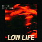 The Weeknd - Low Life (CDS)