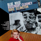 Rosemary Clooney - Blue Rose (Vinyl)