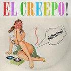 El-Creepo! - Bellissimo
