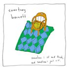 Courtney Barnett - Sometime I Sit and Think, Some
