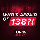 VA - Whos Afraid Of 138 Top 15 2016 01