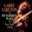 Larry Carlton - My Father's Place, New York 1978