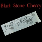 Black Stone Cherry - Rock N' Roll Tape