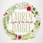 Lauren Daigle - Light Of The World (CDS)