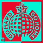 VA - Ministry Of Sound: Go Hard Or Go Home CD1